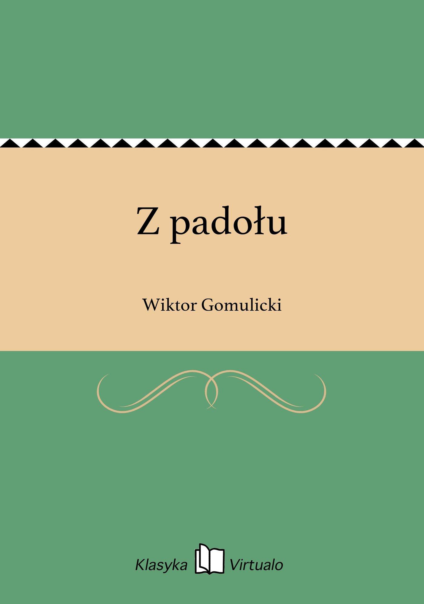 Z padołu - Ebook (Książka EPUB) do pobrania w formacie EPUB