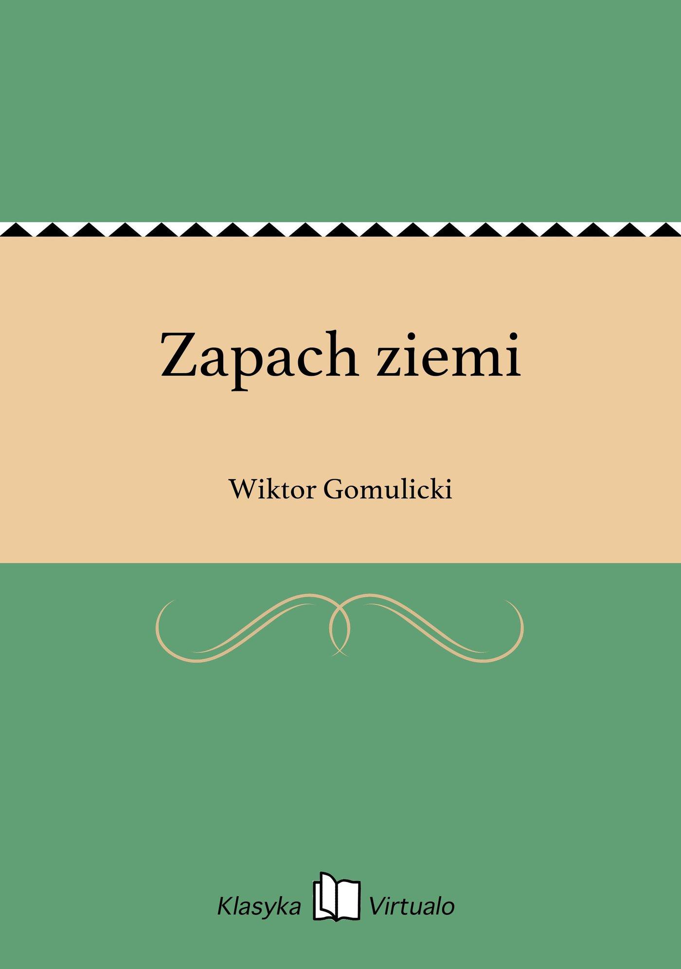 Zapach ziemi - Ebook (Książka EPUB) do pobrania w formacie EPUB