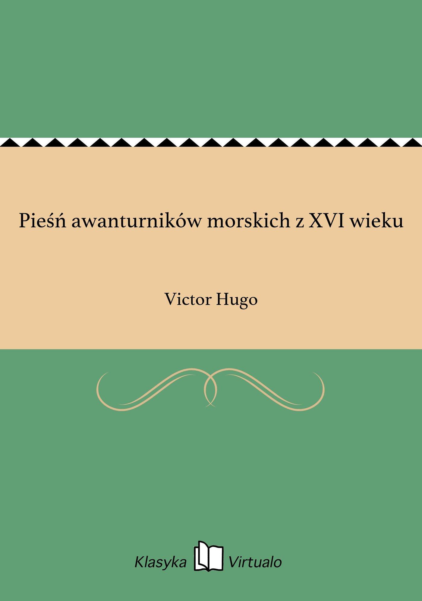 Pieśń awanturników morskich z XVI wieku - Ebook (Książka EPUB) do pobrania w formacie EPUB