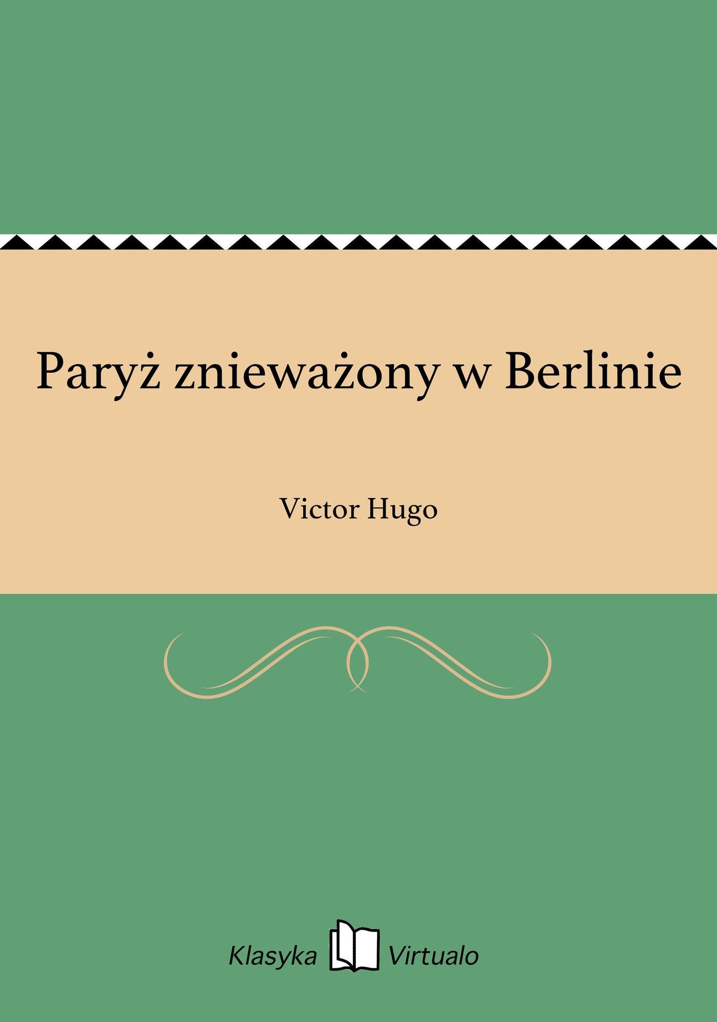 Paryż znieważony w Berlinie - Ebook (Książka EPUB) do pobrania w formacie EPUB