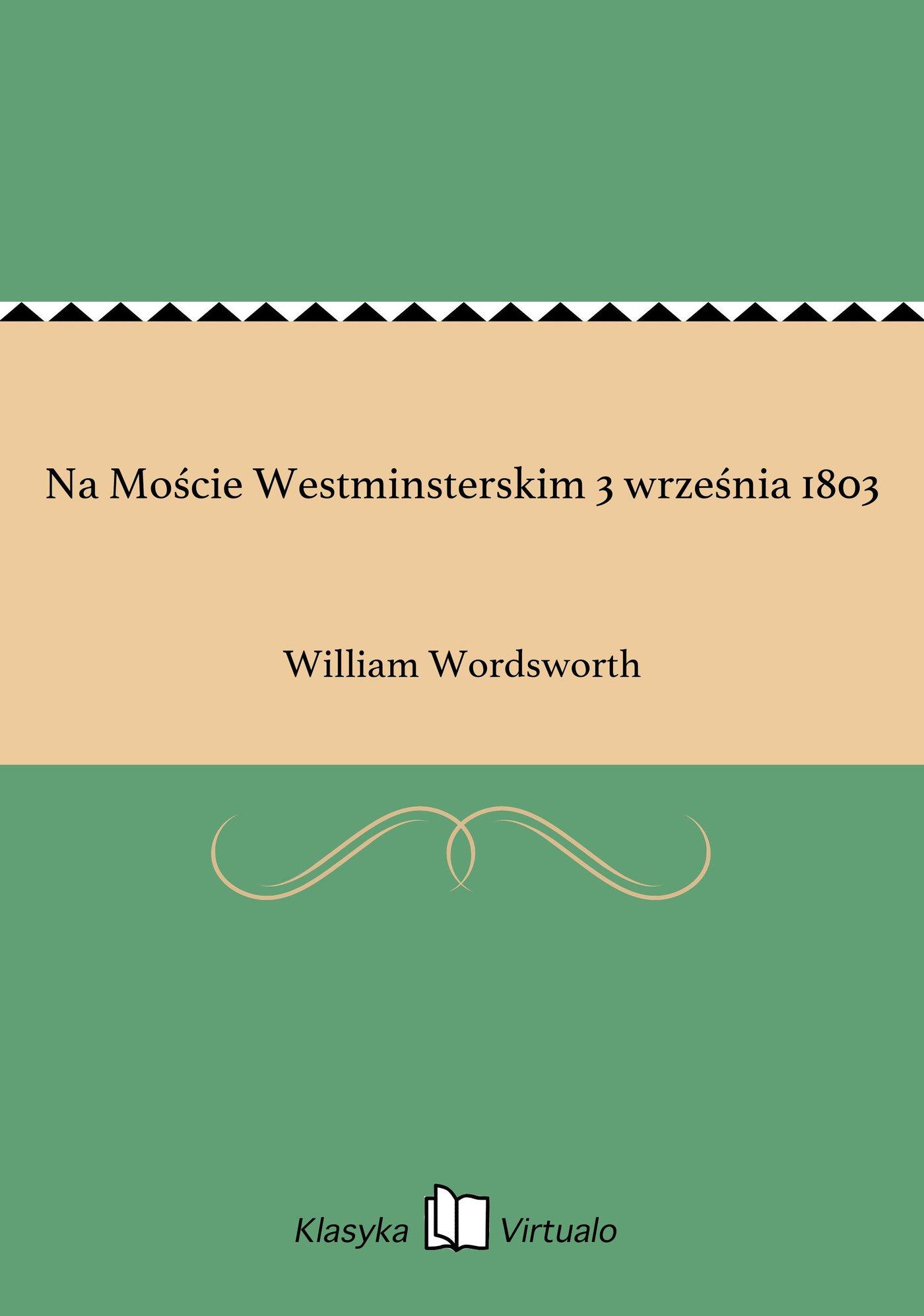 Na Moście Westminsterskim 3 września 1803 - Ebook (Książka EPUB) do pobrania w formacie EPUB