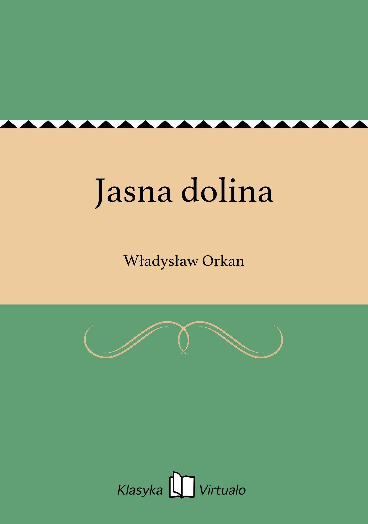 Jasna dolina - Ebook (Książka EPUB) do pobrania w formacie EPUB