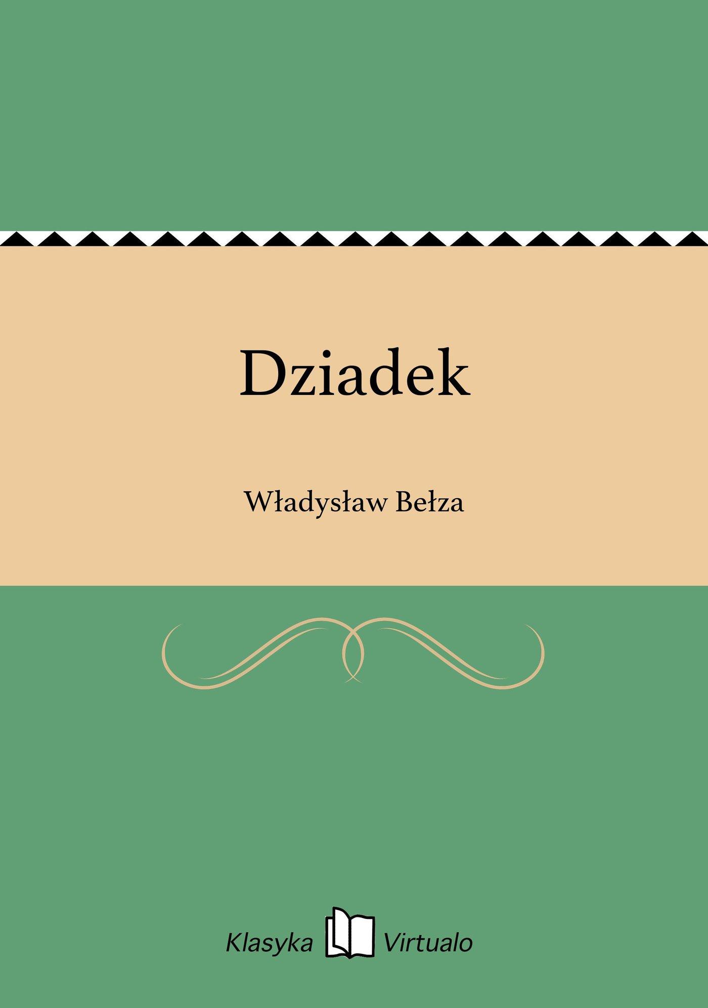 Dziadek - Ebook (Książka EPUB) do pobrania w formacie EPUB