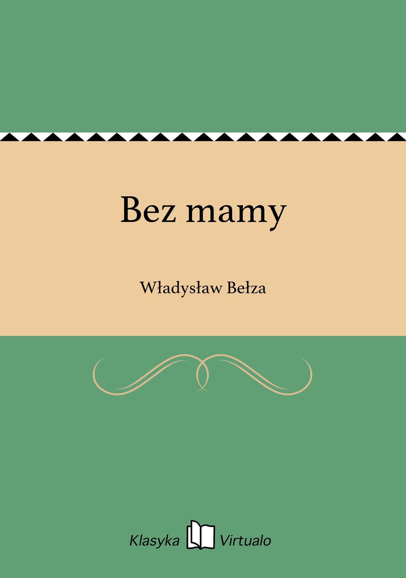 Bez mamy - Ebook (Książka EPUB) do pobrania w formacie EPUB
