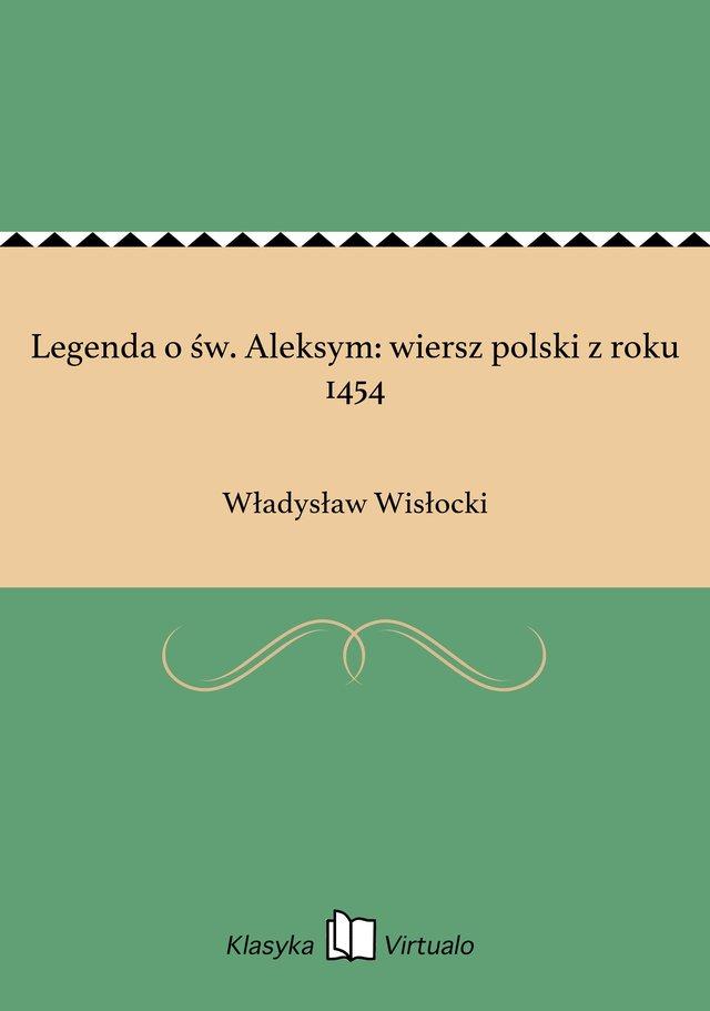 Legenda O św Aleksym Wiersz Polski Z Roku 1454 Władysław