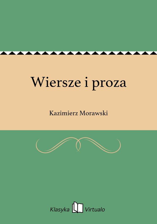 Wiersze I Proza Kazimierz Morawski Ebook Virtualopl