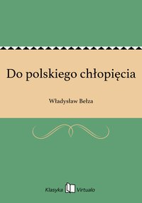 Do polskiego chłopięcia