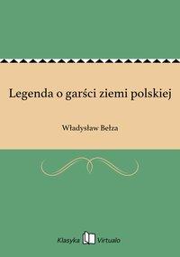 Legenda o garści ziemi polskiej