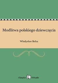 Modlitwa polskiego dziewczęcia