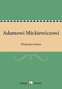 Adamowi Mickiewiczowi