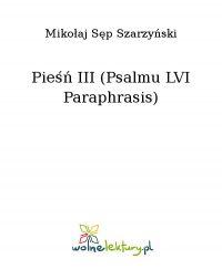 Pieśń III (Psalmu LVI Paraphrasis) - Mikołaj Sęp Szarzyński - ebook