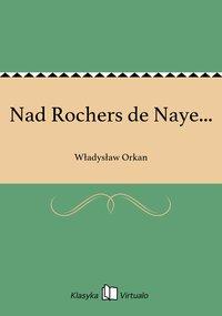 Nad Rochers de Naye...