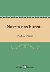 Naszła nas burza... - Władysław Orkan - ebook