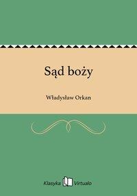 Sąd boży - Władysław Orkan - ebook