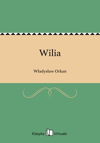 Wilia - Władysław Orkan - ebook