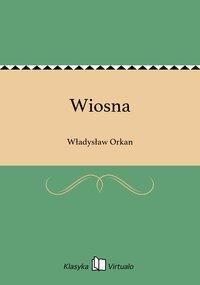 Wiosna - Władysław Orkan - ebook