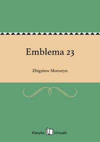 Emblema 23 - Zbigniew Morsztyn - ebook
