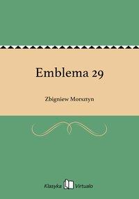 Emblema 29 - Zbigniew Morsztyn - ebook