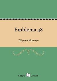Emblema 48 - Zbigniew Morsztyn - ebook