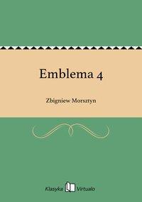 Emblema 4 - Zbigniew Morsztyn - ebook
