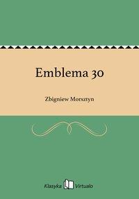 Emblema 30 - Zbigniew Morsztyn - ebook