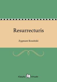 Resurrecturis - Zygmunt Krasiński - ebook