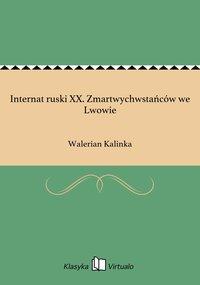 Internat ruski XX. Zmartwychwstańców we Lwowie