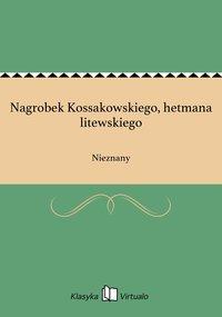 Nagrobek Kossakowskiego, hetmana litewskiego