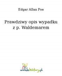 Prawdziwy opis wypadku z p. Waldemarem