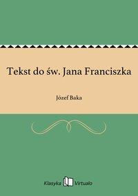 Tekst do św. Jana Franciszka