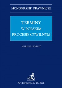 Terminy w polskim procesie cywilnym