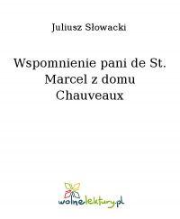 Wspomnienie pani de St. Marcel z domu Chauveaux