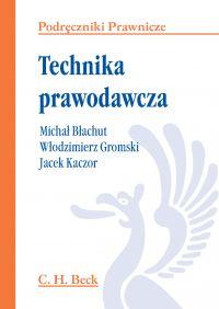 Technika prawodawcza - Włodzimierz Gromski - ebook