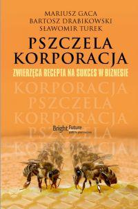 Pszczela korporacja - Mariusz Gaca - ebook