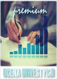 Ocena Inwestycji - wersja Premium