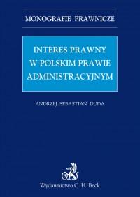 Interes prawny w polskim prawie administracyjnym