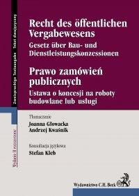 Prawo zamówień publicznych. Recht des Öffentlichen Vergabewesens - Joanna Głowacka - ebook