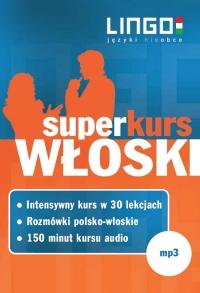 Włoski. Superkurs (audiokurs + rozmówki audio) - Opracowanie zbiorowe - audiobook