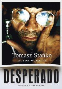 Desperado! Autobiografia