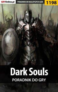 Dark Souls - poradnik do gry