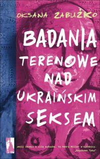 Badania terenowe nad ukraińskim seksem