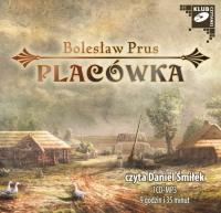 Placówka - Bolesław Prus - audiobook