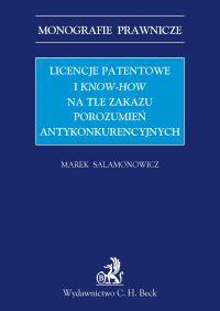 Licencje patentowe i know-how na tle zakazu porozumień antykonkurencyjnych