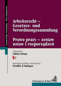 Arbeitsrecht -Gesetzes- und Verordnungssammlung Prawo pracy - zestaw ustaw i rozporządzeń - Sabina Ociepa - ebook