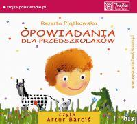 Opowiadania dla przedszkolaków - Renata Piątkowska - audiobook