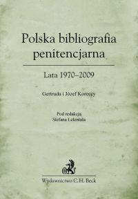 Polska bibliografia penitencjarna Lata 1970–2009