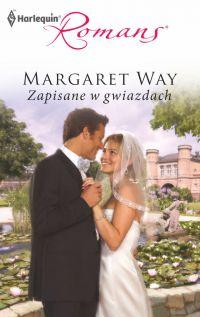 Zapisane w gwiazdach - Margaret Way - ebook