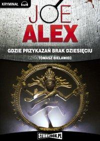 Gdzie przykazań brak dziesięciu - Joe Alex - audiobook