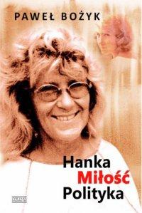 Hanka, miłość, polityka