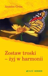 Zostaw troski-żyj w harmonii